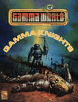 RPG Item: Gamma World: Gamma Knights