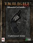 RPG Item: Shooter's Guide: Undercover Arms
