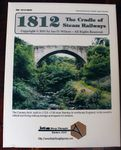 Board Game: 1812: The Cradle of Steam Railways