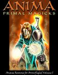 RPG Item: Anima: Primal Magics