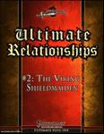RPG Item: Ultimate Relationships #2: The Viking Shieldmaiden