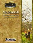 RPG Item: Campaign Kits: Maidenhill and Her Many Secrets