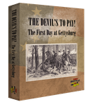 Board Game: The Devil's To Pay! The First Day at Gettysburg