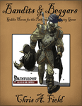 RPG Item: Bandits & Beggars: Goblin Heroes for the Pathfinder Roleplaying Game