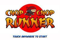 Video Game: Chop Chop Runner