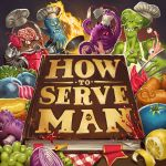 Board Game: How To Serve Man