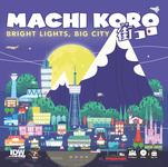 Board Game: Machi Koro: Bright Lights, Big City
