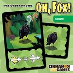 Oh, Fox!: The Crow
