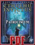 RPG Item: Cthulhu Invictus: Patrocinium