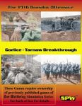Board Game: The 1916 Brusilov Offensive / Gorlice-Tarnow Breakthrough