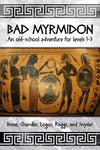 RPG Item: Bad Myrmidon