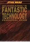 RPG Item: Gundark's Fantastic Technology: Personal Gear