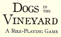 RPG: Dogs in the Vineyard