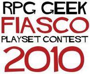 Series: RPG Geek Fiasco Playset Contest 2010
