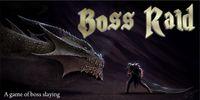 Board Game: Boss Raid