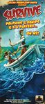 Survive: Dolphins & Squids & 5-6 Players...Oh My! (2015)