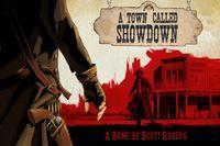 Board Game: A Town Called Showdown