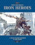 RPG Item: Iron Heroes: A Variant Player's Handbook