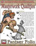 RPG Item: Masterwork Qualities