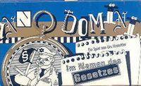 Anno Domini: Im Namen des Gesetzes