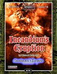RPG Item: A19: Incandium's Eruption, Saatman's Empire (3 of 4) (Pathfinder)