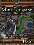 RPG Item: Mini-Dungeon Collection 075: The Garden of Death (Pathfinder)