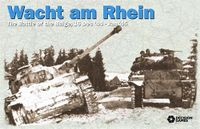 Board Game: Wacht Am Rhein