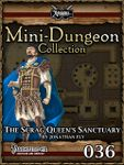 RPG Item: Mini-Dungeon Collection 036: The Scrag Queen's Sanctuary