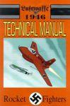 RPG Item: Luftwaffe 1946 Technical Manual 3: Rocket Fighters