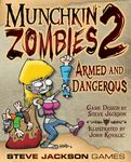 Board Game: Munchkin Zombies 2: Armed and Dangerous