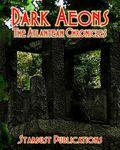 RPG Item: Dark Aeons: The Atlantean Chronicles