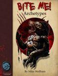 RPG Item: Bite Me!: Archetypes