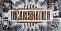 Board Game: Incarceration