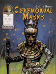 RPG Item: Call to Arms: Ceremonial Masks