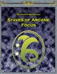 RPG Item: Staves of Arcane Focus