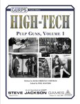 RPG Item: GURPS High Tech Pulp Guns, Volume 1