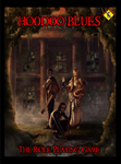 RPG Item: Hoodoo Blues the Role Playing Game