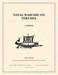 RPG Item: Naval Warfare on Tékumel: A Primer