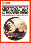 Board Game: Greater East Asia Co-Prosperity Sphere: War in Asia and the Pacific, 1939-1944