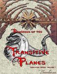 RPG Item: Denizens of the Transitive Planes