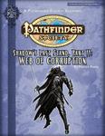 RPG Item: Pathfinder Society Scenario 2-24: Web of Corruption
