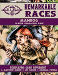 RPG Item: Remarkable Races: Mahrog