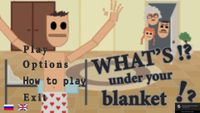 Video Game: What's Under Your Blanket!?