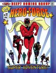 RPG Item: Hero Force: Super Adventure!