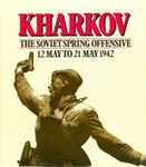 Board Game: Kharkov: The Soviet Spring Offensive