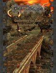 RPG Item: DramaScape Fantasy Volume 090: Gateway to the Underworld