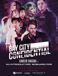 RPG Item: Bay City Confidential: Career Suicide