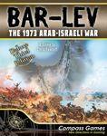 Board Game: Bar-Lev: The 1973 Arab-Israeli War, Deluxe Edition