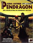 RPG Item: King Arthur Pendragon (4th Edition)
