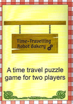 Board Game: Time-Travelling Robot Bakery